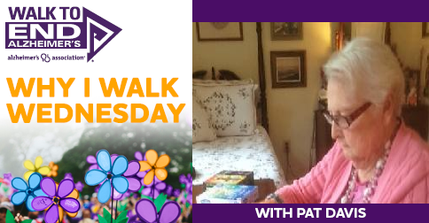 Why I Walk Wednesday-  Pat Davis.png