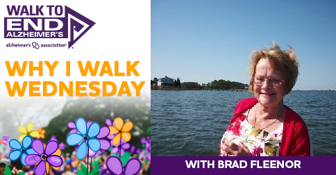 Why I Walk Wednesday- BRAD FLEENOR