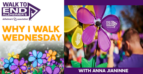 Why I Walk Wednesday With Anna Jianinne