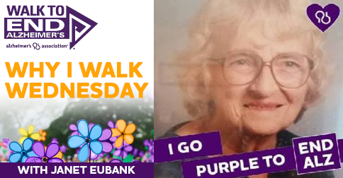 Why I Walk Wednesday- Janet Eubank